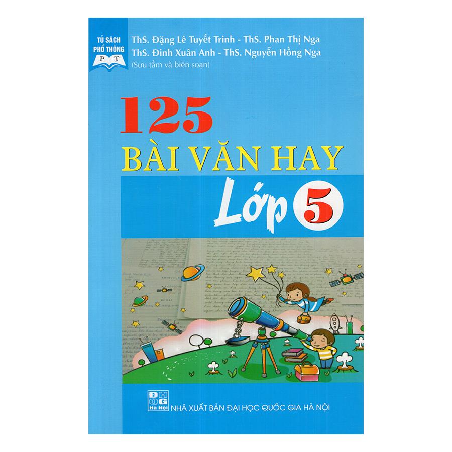 125 Bài Văn Hay Lớp Lớp 5