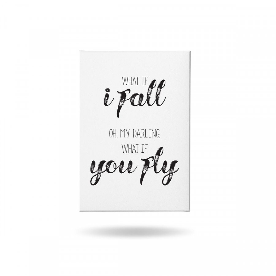 Tranh Canvas Trang Trí Mopi OF-501 - What if i fall. Oh, my darling, what if i fly