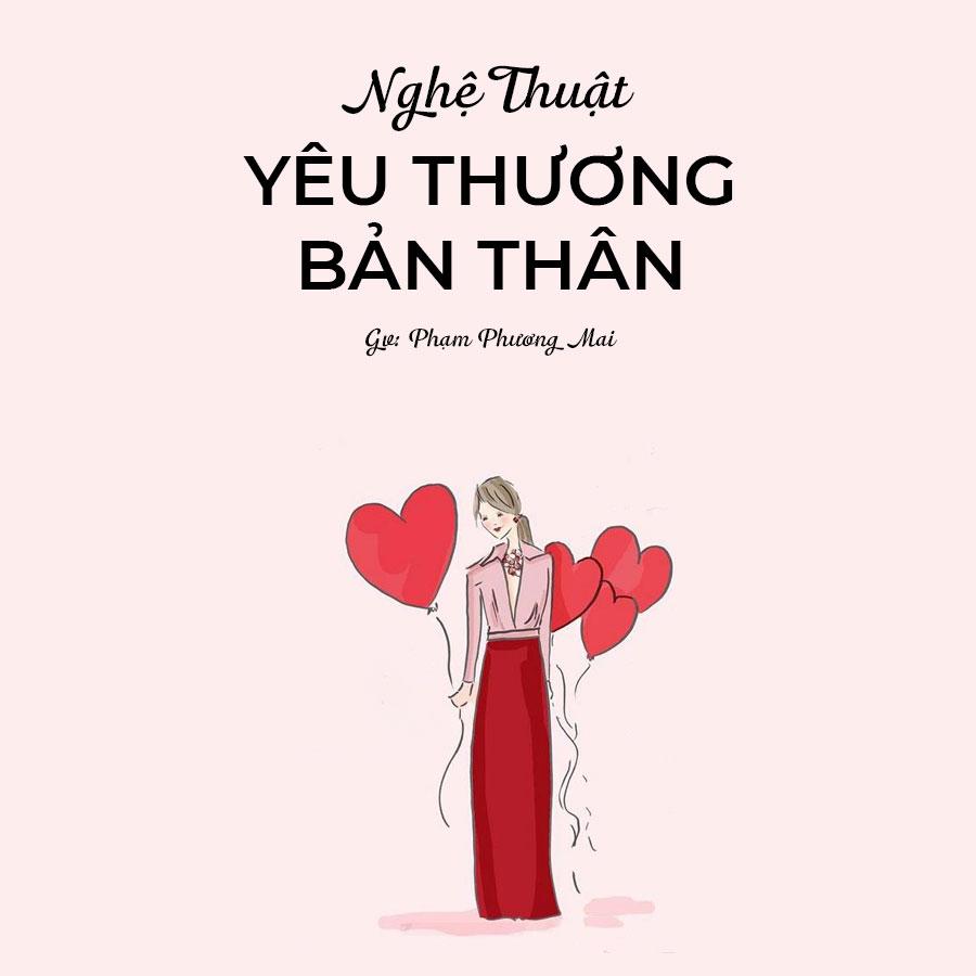 Nghệ thuật yêu thương bản thân - 18570735 , 4538648314389 , 62_21108468 , 280000 , Nghe-thuat-yeu-thuong-ban-than-62_21108468 , tiki.vn , Nghệ thuật yêu thương bản thân