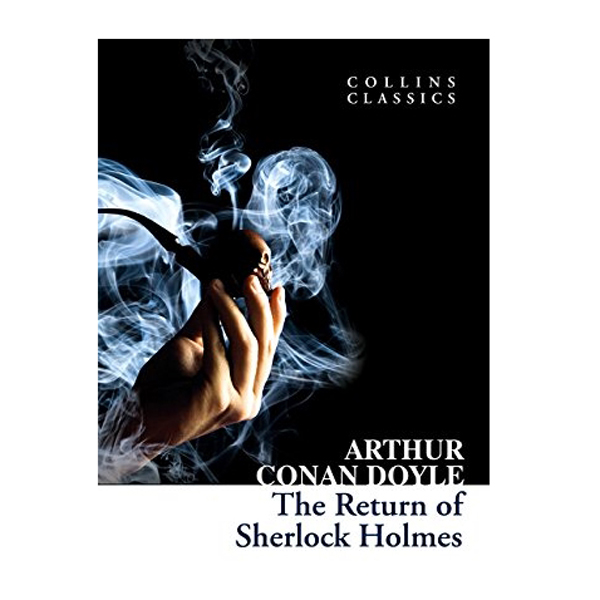 Collins Classics: The Return Of Sherlock Holmes