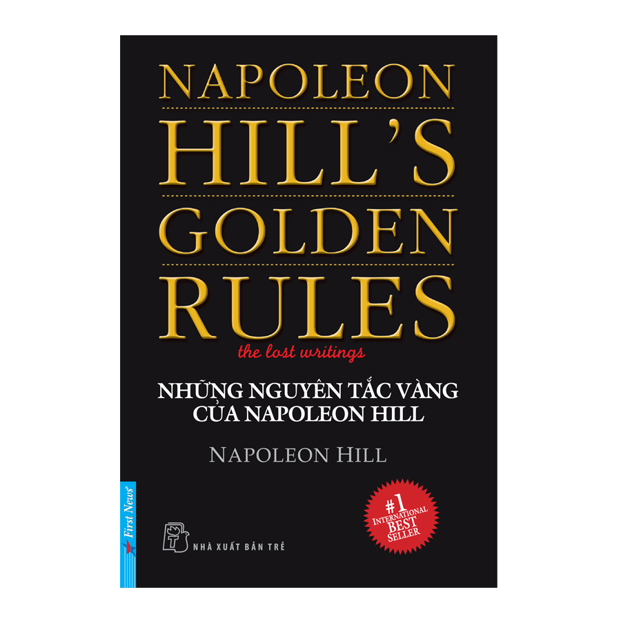 Những Nguyên Tắc Vàng Của Napoleon Hill - 9384507 , 9316962834494 , 62_15582290 , 64000 , Nhung-Nguyen-Tac-Vang-Cua-Napoleon-Hill-62_15582290 , tiki.vn , Những Nguyên Tắc Vàng Của Napoleon Hill