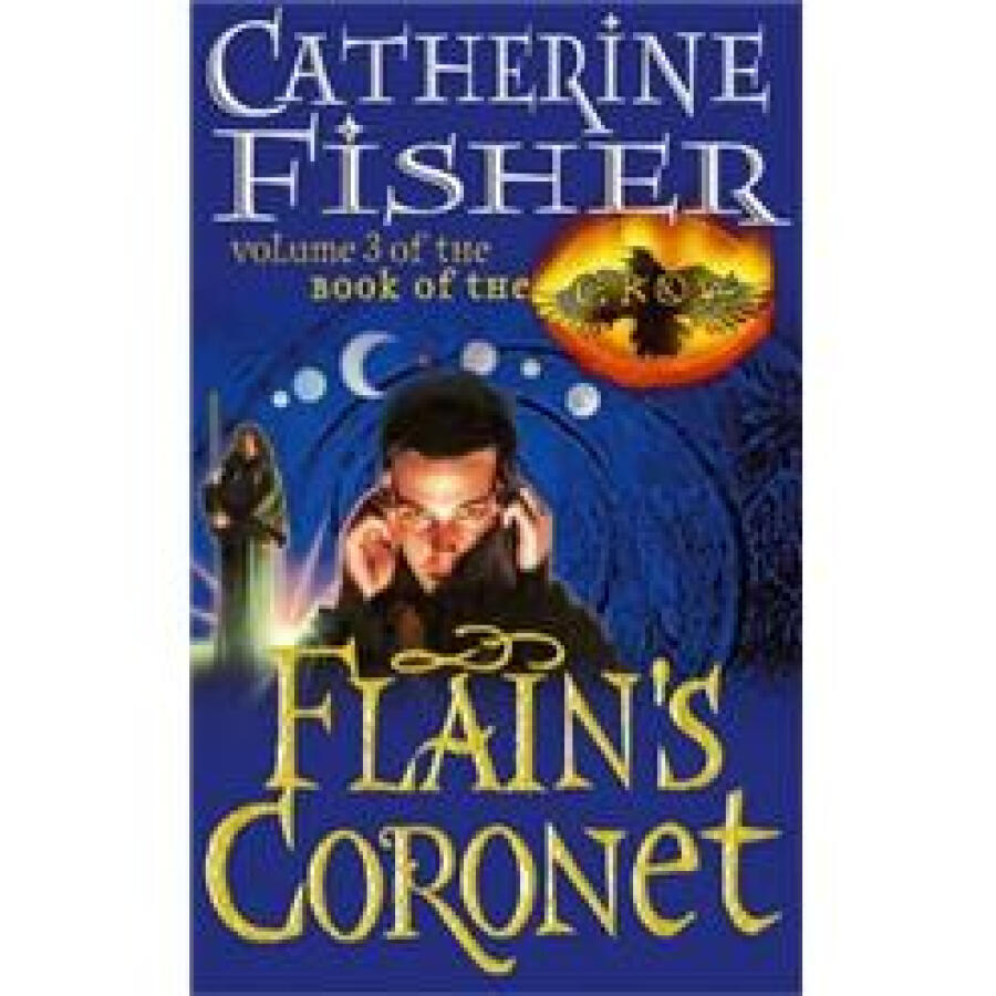 Flains Coronet (Volume 3 Of Book Of The Crow)