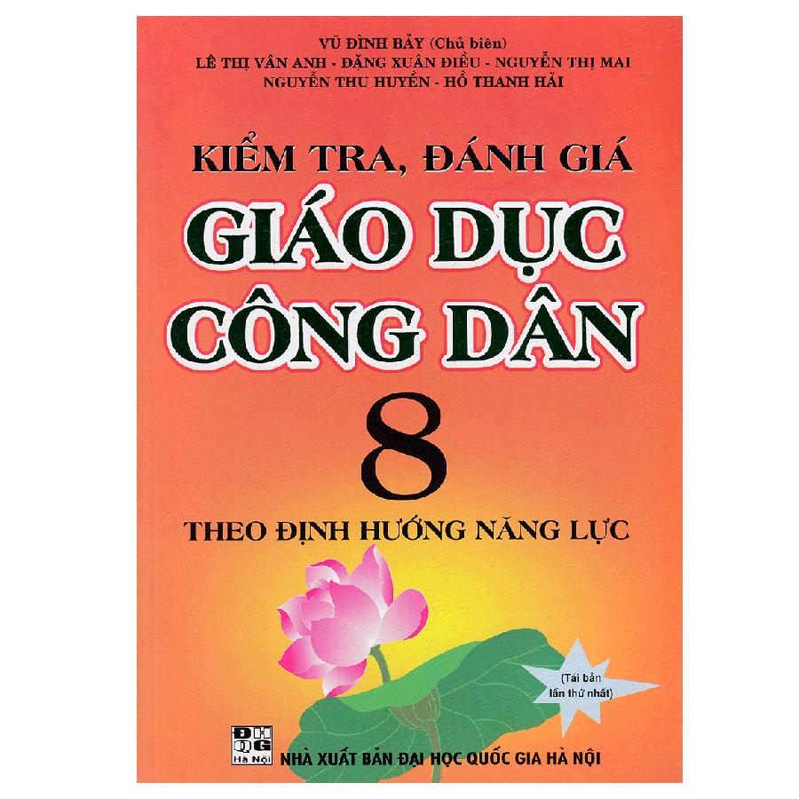 Kiểm Tra, Đánh Giá Giáo Dục Công Dân 8 Theo Định Hướng Năng Lực - 1128974 , 6624588787074 , 62_4382421 , 40000 , Kiem-Tra-Danh-Gia-Giao-Duc-Cong-Dan-8-Theo-Dinh-Huong-Nang-Luc-62_4382421 , tiki.vn , Kiểm Tra, Đánh Giá Giáo Dục Công Dân 8 Theo Định Hướng Năng Lực