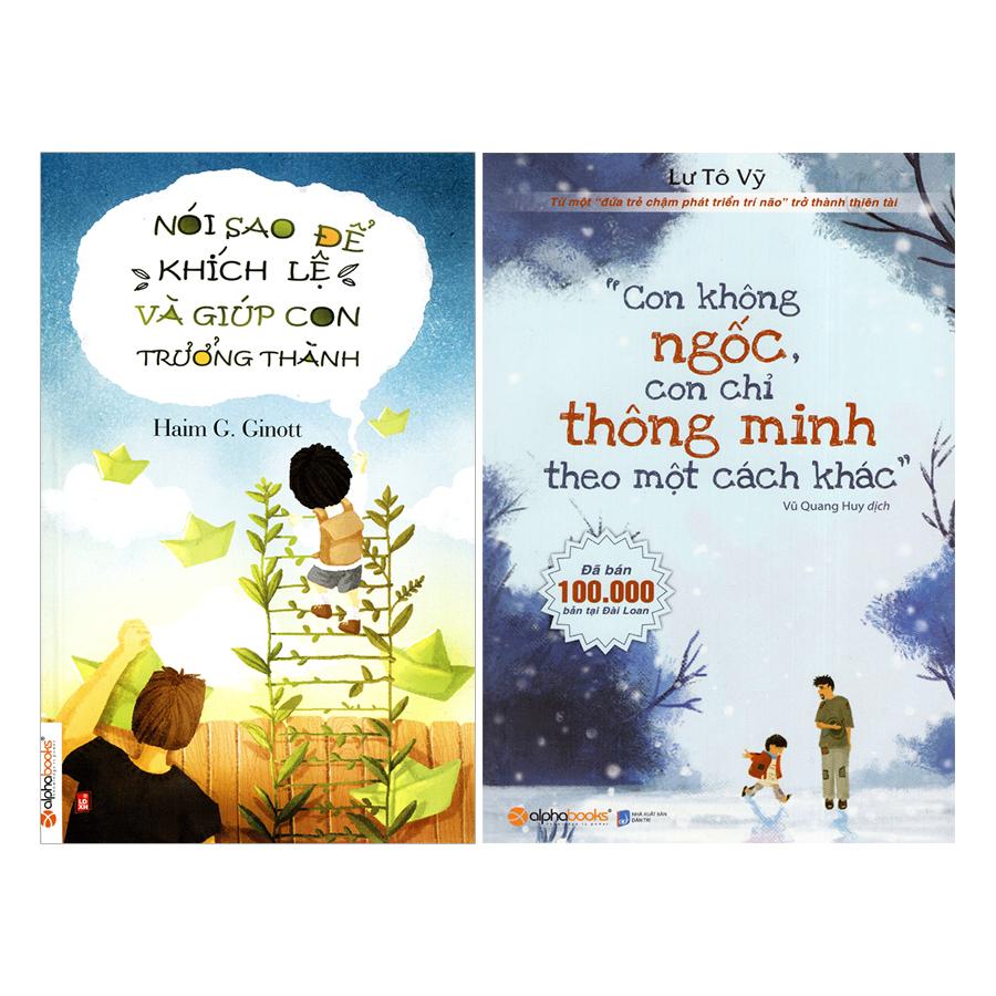 Combo Con Không Ngốc, Con Chỉ Thông Minh Theo Một Cách Khác + Nói Sao Để Khích Lệ Và Giúp Con Trưởng Thành (2 quyển) - 18493721 , 2112371997693 , 62_17361840 , 208000 , Combo-Con-Khong-Ngoc-Con-Chi-Thong-Minh-Theo-Mot-Cach-Khac-Noi-Sao-De-Khich-Le-Va-Giup-Con-Truong-Thanh-2-quyen-62_17361840 , tiki.vn , Combo Con Không Ngốc, Con Chỉ Thông Minh Theo Một Cách Khác + Nó