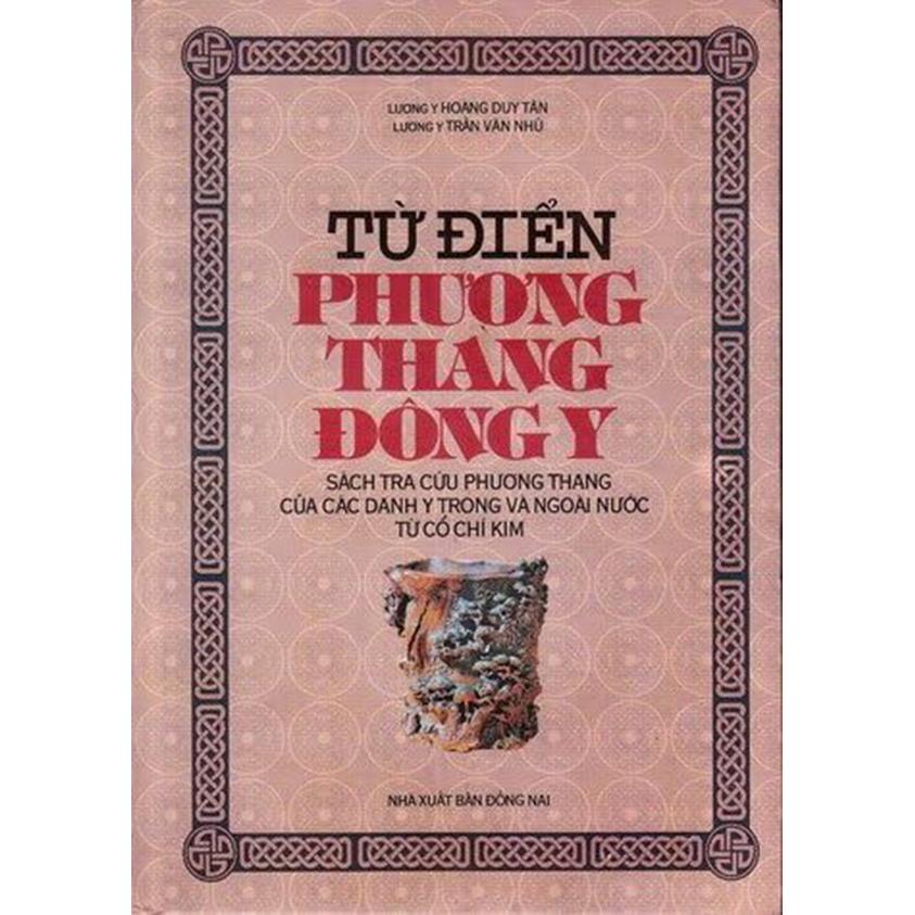 Từ điển Phương thang Đông Y - 1327781 , 5876285594795 , 62_5448755 , 1200000 , Tu-dien-Phuong-thang-Dong-Y-62_5448755 , tiki.vn , Từ điển Phương thang Đông Y