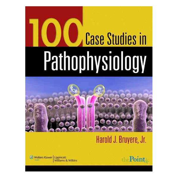 100 Case Studies in Pathophysiology - 1242718 , 3060724630447 , 62_5287043 , 1940000 , 100-Case-Studies-in-Pathophysiology-62_5287043 , tiki.vn , 100 Case Studies in Pathophysiology