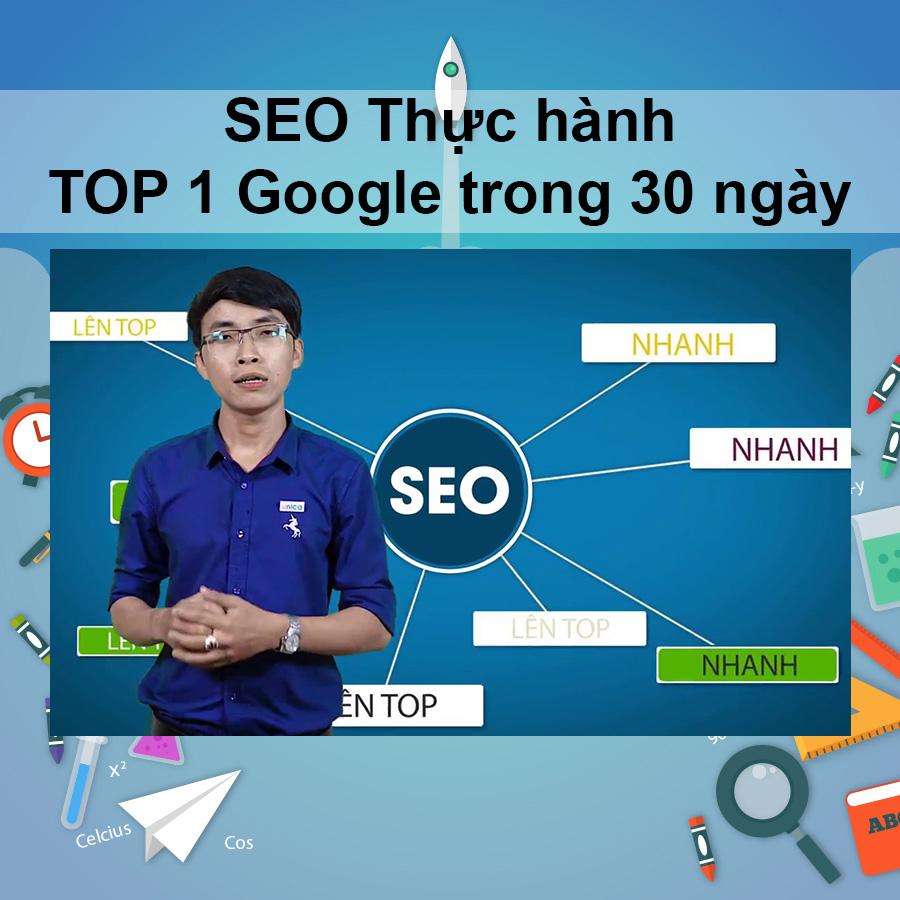 Khóa Học SEO Thực Hành - Top 1 Google Trong 30 Ngày - 20085489 , 9854878796951 , 62_1714159 , 480000 , Khoa-Hoc-SEO-Thuc-Hanh-Top-1-Google-Trong-30-Ngay-62_1714159 , tiki.vn , Khóa Học SEO Thực Hành - Top 1 Google Trong 30 Ngày