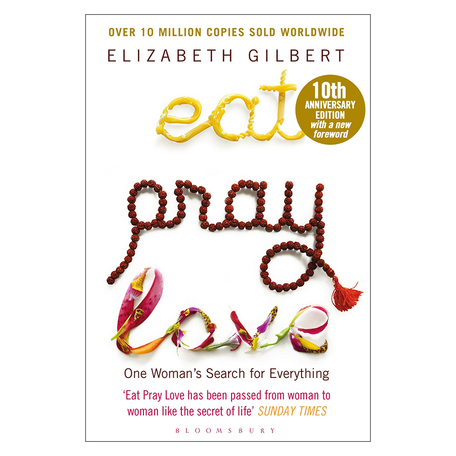 Eat Pray Love: One Woman