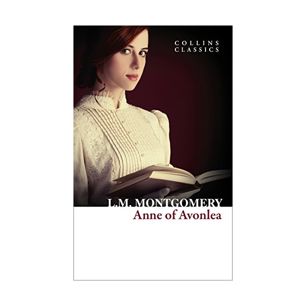 Collins Classics: Anne Of Avonlea