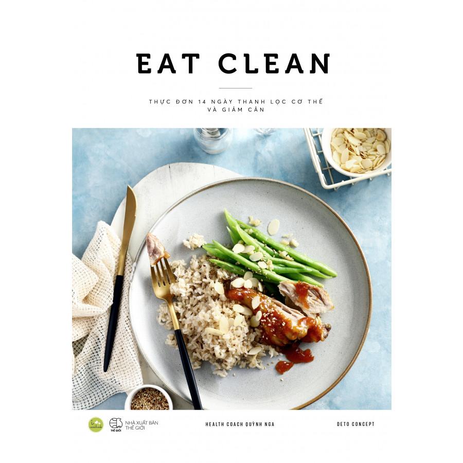 Eat Clean - Thực Đơn 14 Ngày Thanh Lọc Cơ Thể Và Giảm Cân (Bản đặc biệt có chữ ký) - 1616875 , 8638902615934 , 62_11217038 , 149000 , Eat-Clean-Thuc-Don-14-Ngay-Thanh-Loc-Co-The-Va-Giam-Can-Ban-dac-biet-co-chu-ky-62_11217038 , tiki.vn , Eat Clean - Thực Đơn 14 Ngày Thanh Lọc Cơ Thể Và Giảm Cân (Bản đặc biệt có chữ ký)