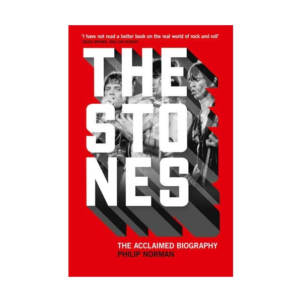 The Stones : The Acclaimed Biography