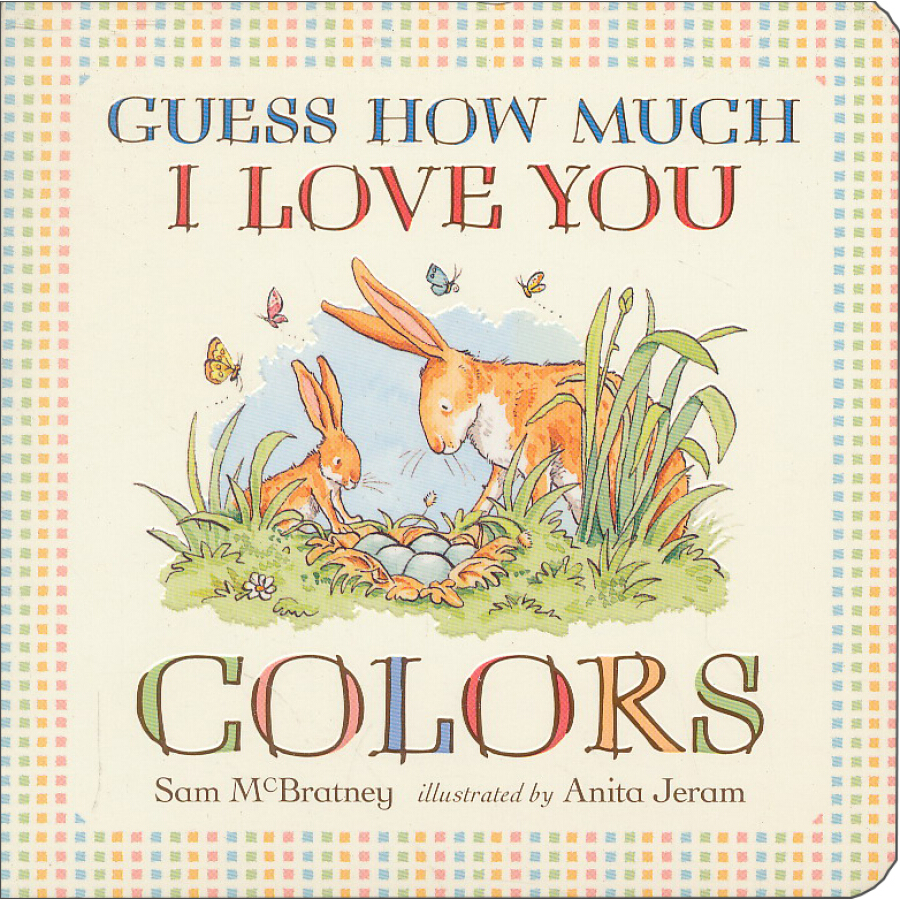 Guess How Much I Love You: Colors [Board book]