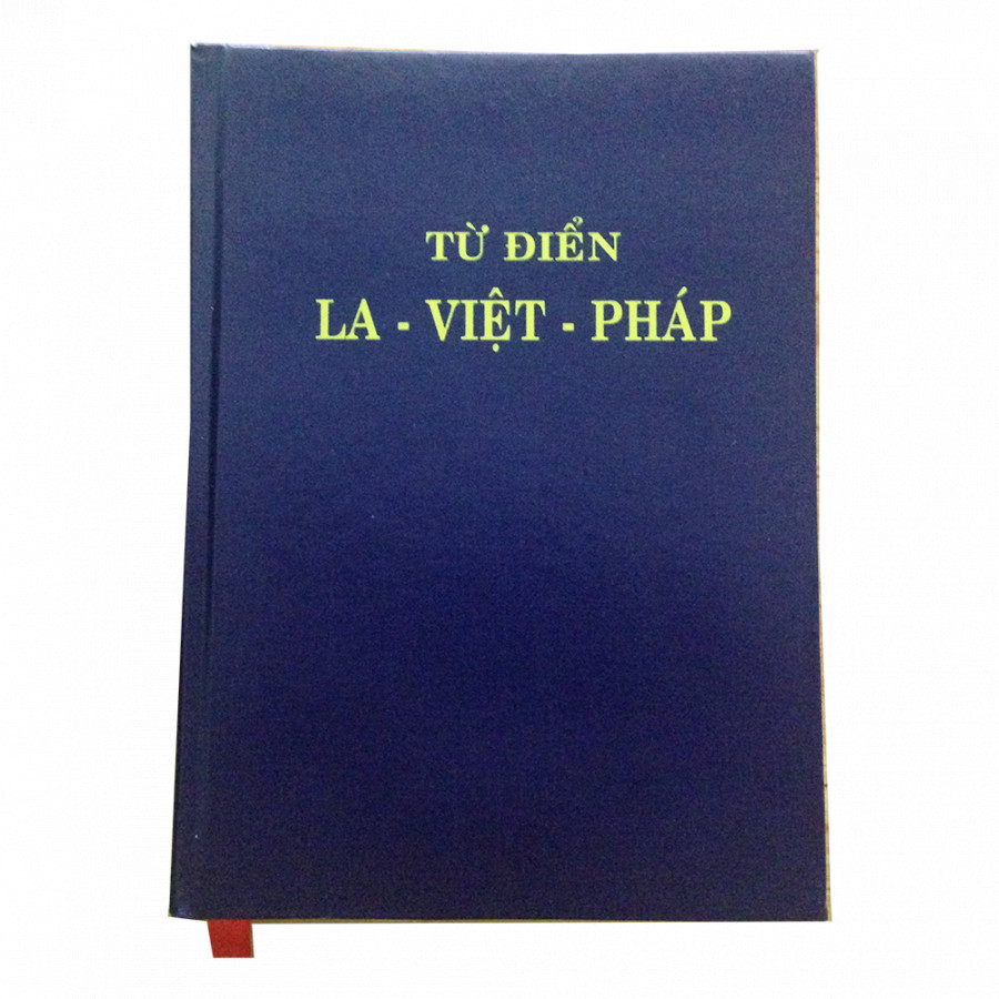 Từ điển Latin - Việt - Pháp (sách cổ hiếm 1960)