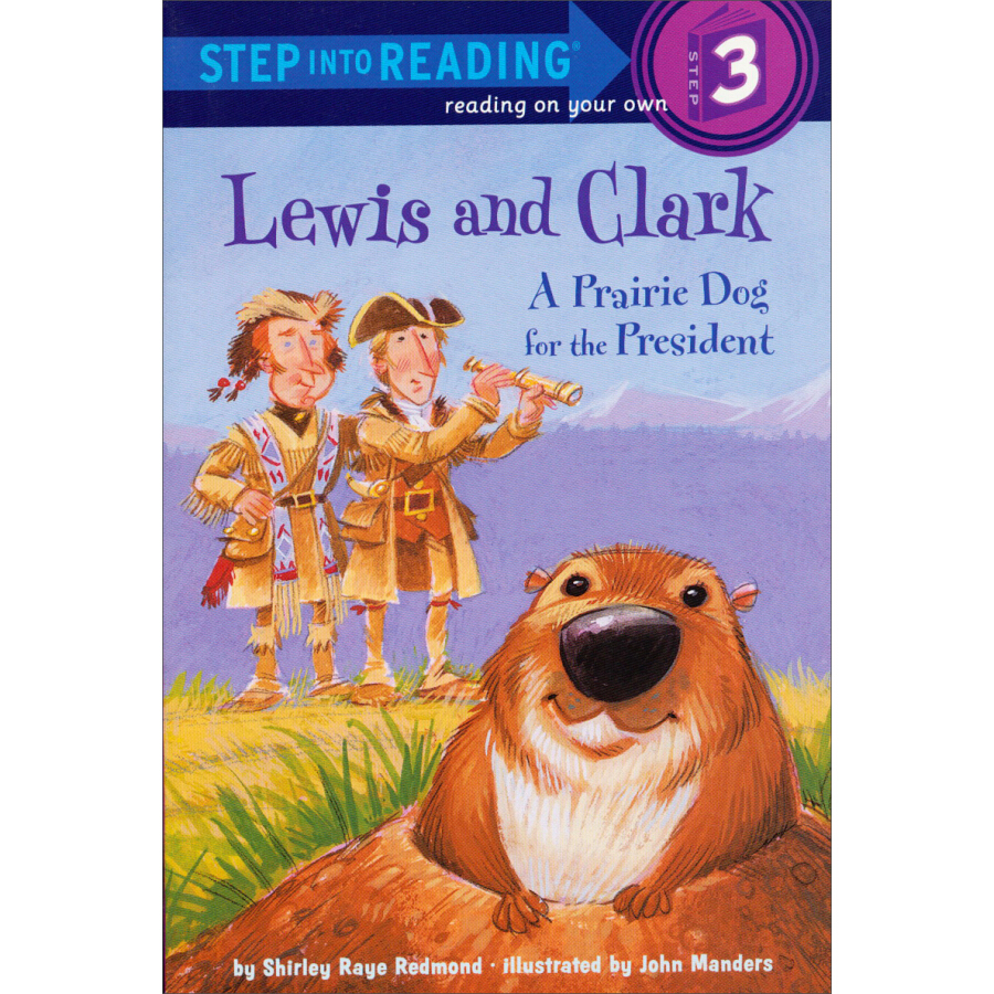 Lewis and Clark: A Prairie Dog for the President