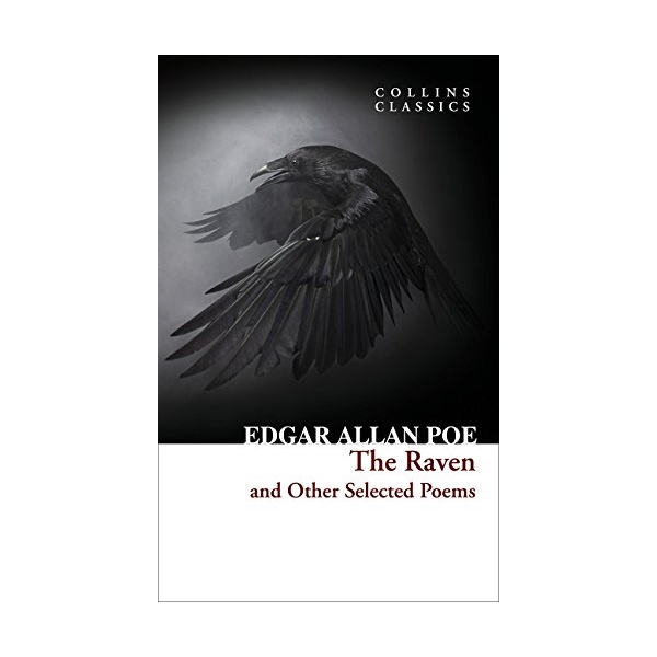 Collins Classics: Raven And Other Selected Poems
