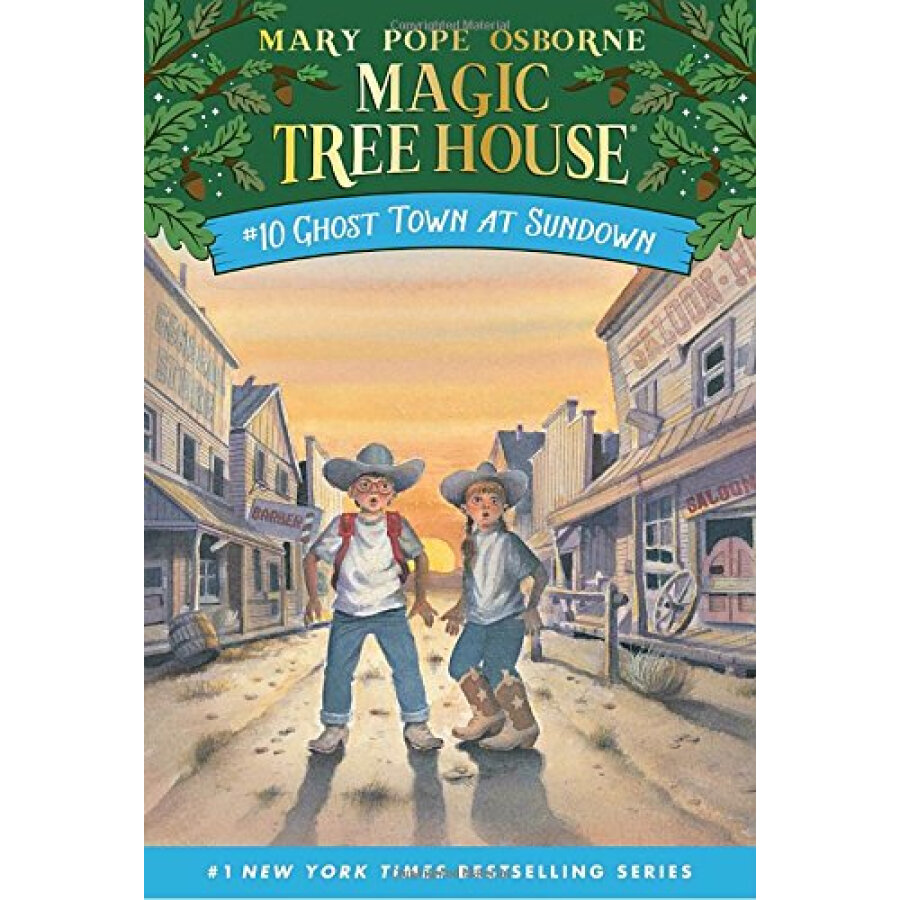 Ghost Town at Sundown (Magic Tree House #10)