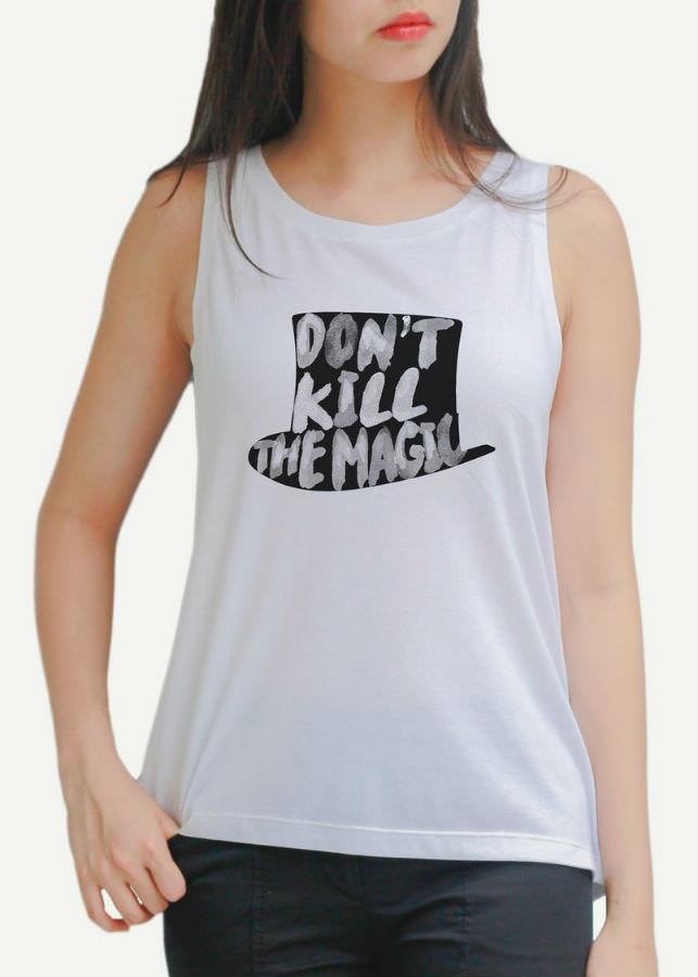 Áo Tanktop Nữ Dont Kill The Magic 1 - Trắng