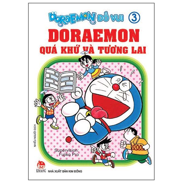 Doraemon Đố Vui Tập 3: Doraemon Quá Khứ Và Tương Lai (Tái Bản 2019)