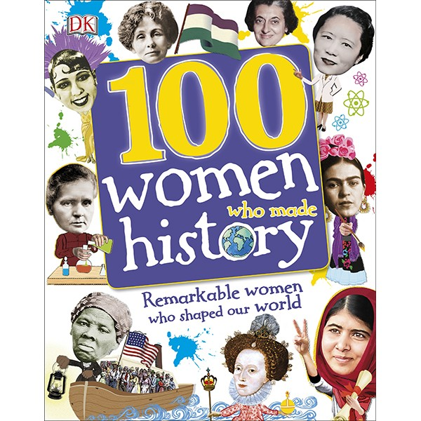 100 Women Who Made History - 961180 , 9910865663696 , 62_2251753 , 429000 , 100-Women-Who-Made-History-62_2251753 , tiki.vn , 100 Women Who Made History