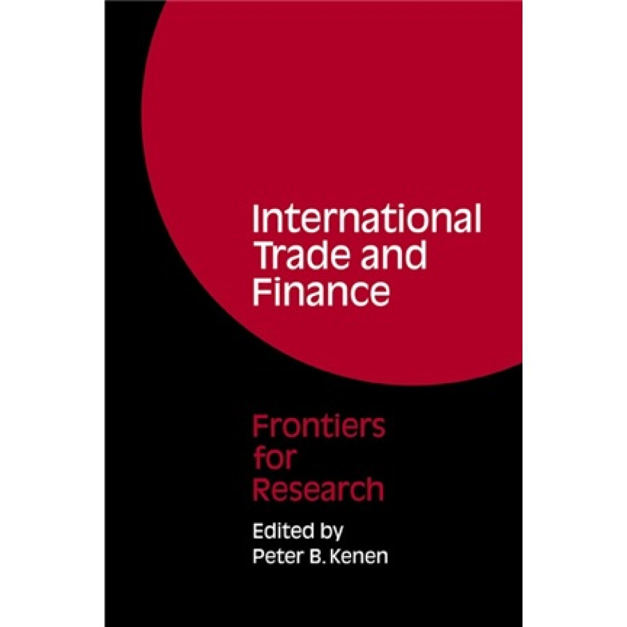 International Trade and Finance:Frontiers for Research