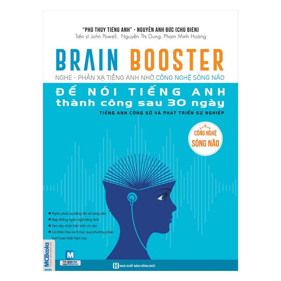 Brain Booster - Nghe Phản Xạ Tiếng Anh Nhờ Công Nghệ Sóng Não Để Nói Tiếng Anh Thành Công Sau 30 Ngày - Tiếng Anh Công...