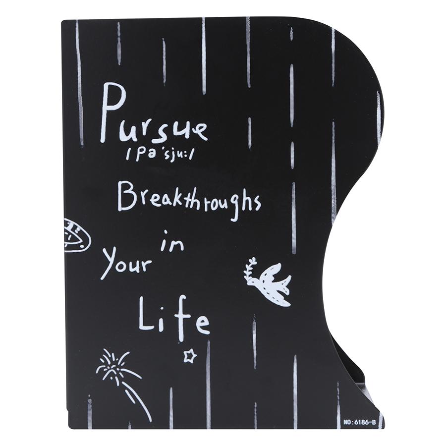 Kệ Chặn Sách Xếp - Pursue Breakthroughs In Your Life