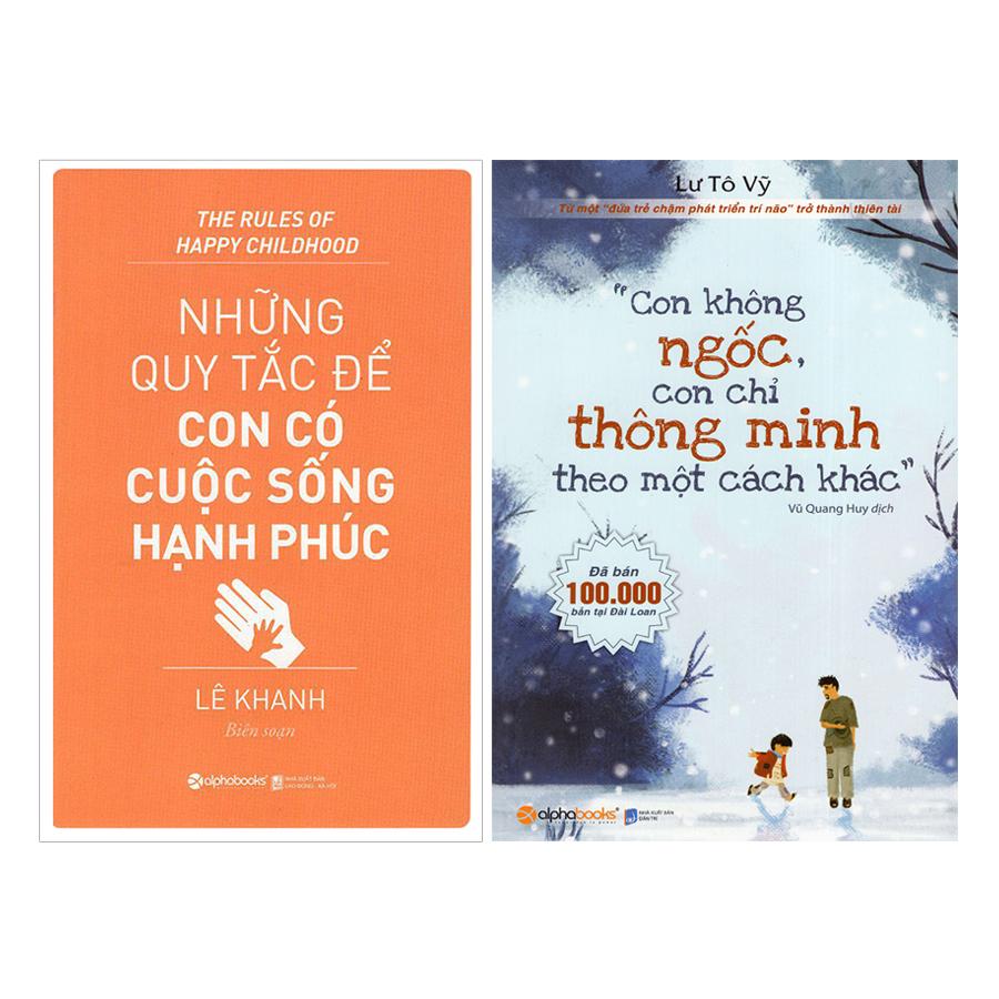 Combo Con Không Ngốc, Con Chỉ Thông Minh Theo Một Cách Khác + Những Quy Tắc Để Con Có Cuộc Sống Hạnh Phúc  (2 quyển) - 18494922 , 8999601144454 , 62_17494195 , 248000 , Combo-Con-Khong-Ngoc-Con-Chi-Thong-Minh-Theo-Mot-Cach-Khac-Nhung-Quy-Tac-De-Con-Co-Cuoc-Song-Hanh-Phuc-2-quyen-62_17494195 , tiki.vn , Combo Con Không Ngốc, Con Chỉ Thông Minh Theo Một Cách Khác + Nhữ
