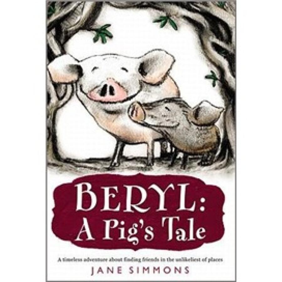 Beryl: A Pigs Tale