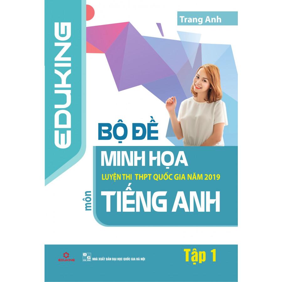 Bộ đề minh họa luyện thi THPT Quốc gia năm 2019 môn Tiếng anh - 1591406 , 5098148920903 , 62_10605161 , 119000 , Bo-de-minh-hoa-luyen-thi-THPT-Quoc-gia-nam-2019-mon-Tieng-anh-62_10605161 , tiki.vn , Bộ đề minh họa luyện thi THPT Quốc gia năm 2019 môn Tiếng anh