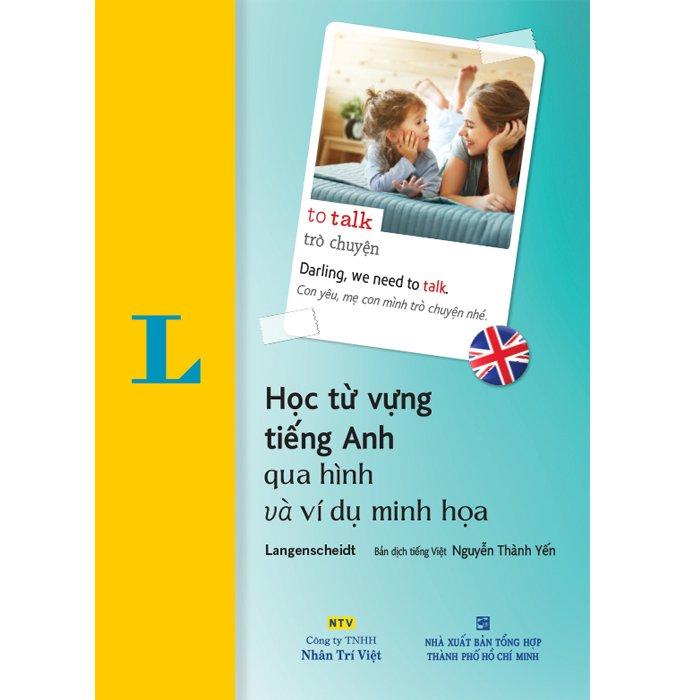 Học Tự Vựng Tiếng Anh Qua Hình Và Ví Dụ Minh Họa