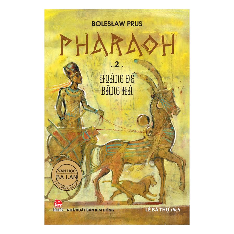 Pharaoh - 2 - Hoàng Đế Băng Hà - 897085 , 2037703427993 , 62_1610087 , 126000 , Pharaoh-2-Hoang-De-Bang-Ha-62_1610087 , tiki.vn , Pharaoh - 2 - Hoàng Đế Băng Hà