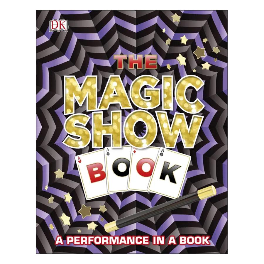 The Magic Show Book - 802805 , 1898755533688 , 62_14016416 , 561000 , The-Magic-Show-Book-62_14016416 , tiki.vn , The Magic Show Book