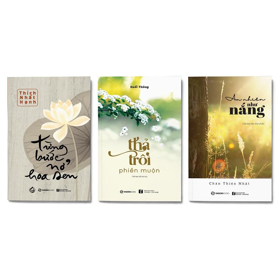 Combo 3 cuốn: Từng Bước Nở Hoa Sen + Thả Trôi Phiền Muộn (Tái Bản 2019) + An Nhiên Như Nắng - 1857327 , 3849416459876 , 62_14050853 , 248000 , Combo-3-cuon-Tung-Buoc-No-Hoa-Sen-Tha-Troi-Phien-Muon-Tai-Ban-2019-An-Nhien-Nhu-Nang-62_14050853 , tiki.vn , Combo 3 cuốn: Từng Bước Nở Hoa Sen + Thả Trôi Phiền Muộn (Tái Bản 2019) + An Nhiên Như Nắng