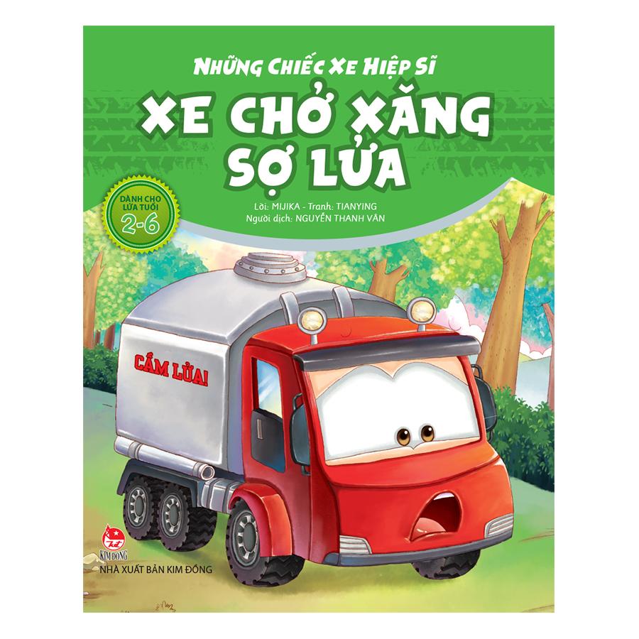 Những Chiếc Xe Hiệp Sĩ : Xe Chở Xăng Sợ Lửa (Tái Bản 2018) - 5752041931274,62_3837179,18000,tiki.vn,Nhung-Chiec-Xe-Hiep-Si-Xe-Cho-Xang-So-Lua-Tai-Ban-2018-62_3837179,Những Chiếc Xe Hiệp Sĩ : Xe Chở Xăng Sợ Lửa (Tái Bản 2018)