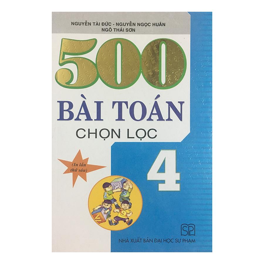 500 Bài Toán Chọn Lọc 4 - 18289744 , 1172874278157 , 62_7676142 , 49000 , 500-Bai-Toan-Chon-Loc-4-62_7676142 , tiki.vn , 500 Bài Toán Chọn Lọc 4