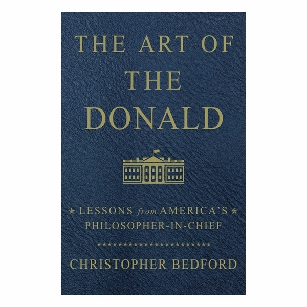 The Art Of The Donald: Lessons From America