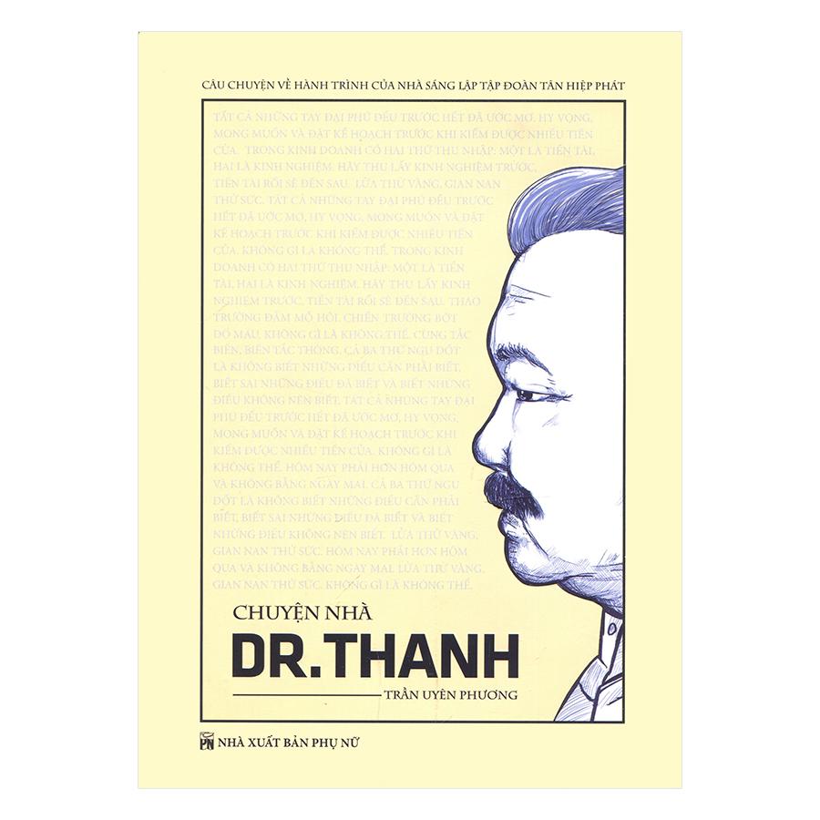 Chuyện Nhà Dr.Thanh - 1067870 , 9836668135560 , 62_3645469 , 347000 , Chuyen-Nha-Dr.Thanh-62_3645469 , tiki.vn , Chuyện Nhà Dr.Thanh