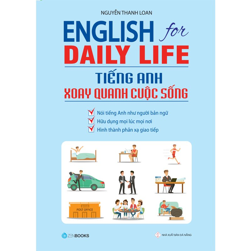 English For Daily Life - Tiếng Anh Xoay Quanh Cuộc Sống