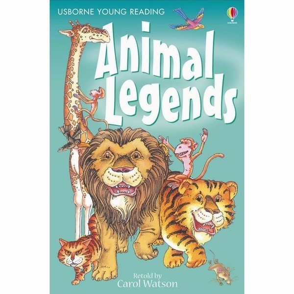 Usborne Young Reading Series One: Animal Legends - 20091551 , 1354635924057 , 62_2162577 , 198000 , Usborne-Young-Reading-Series-One-Animal-Legends-62_2162577 , tiki.vn , Usborne Young Reading Series One: Animal Legends