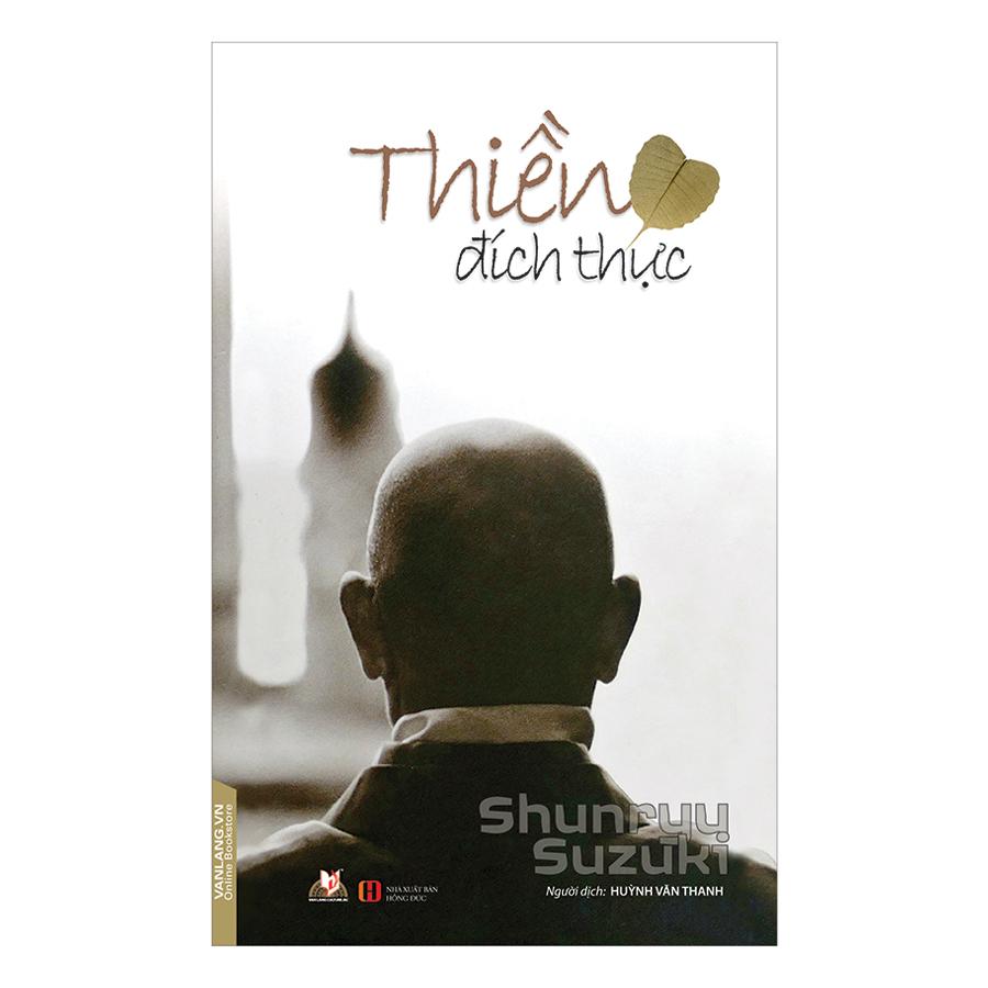 Thiền Đích Thực - 991431 , 8935074114730 , 62_2627517 , 105000 , Thien-Dich-Thuc-62_2627517 , tiki.vn , Thiền Đích Thực