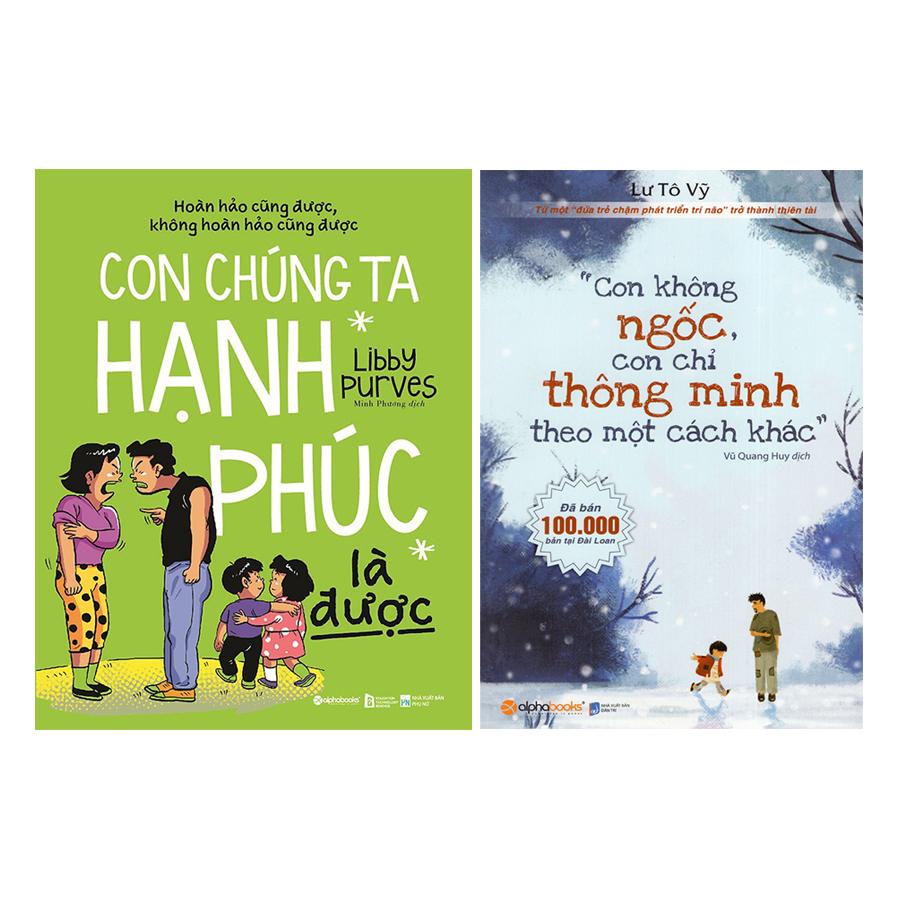 Combo Con Không Ngốc, Con Chỉ Thông Minh Theo Một Cách Khác + Con Chúng Ta Hạnh Phúc Là Được (2 quyển) - 18493720 , 1947829344696 , 62_17361838 , 258000 , Combo-Con-Khong-Ngoc-Con-Chi-Thong-Minh-Theo-Mot-Cach-Khac-Con-Chung-Ta-Hanh-Phuc-La-Duoc-2-quyen-62_17361838 , tiki.vn , Combo Con Không Ngốc, Con Chỉ Thông Minh Theo Một Cách Khác + Con Chúng Ta Hạn