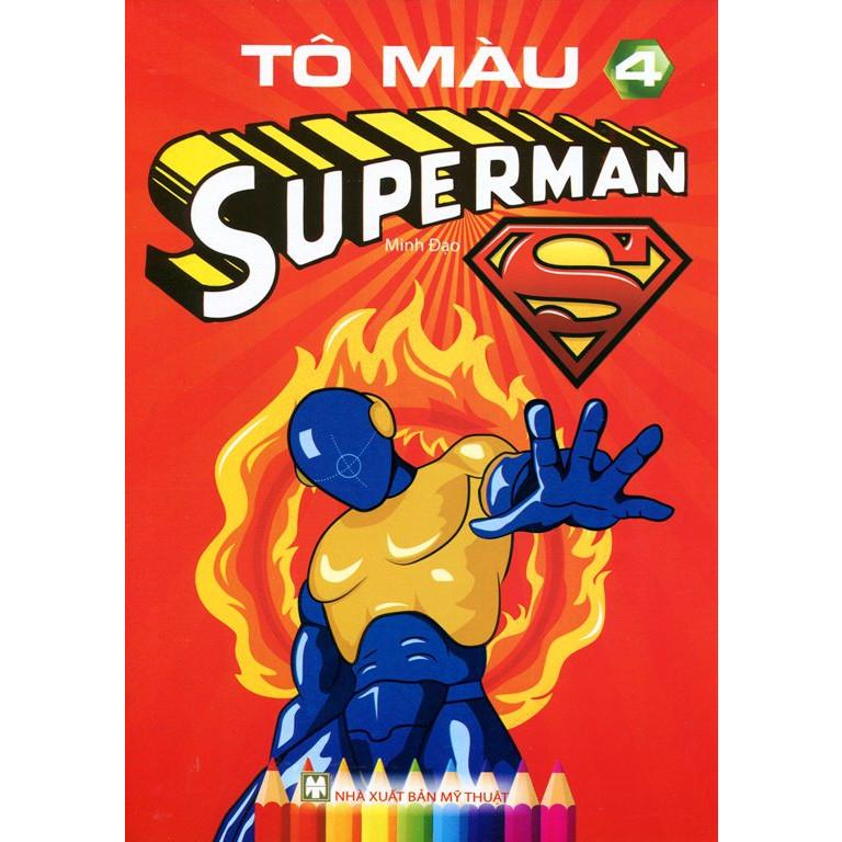 Tô Màu Superman (Tập 4) - 18219621 , 9102115071416 , 62_21297593 , 12000 , To-Mau-Superman-Tap-4-62_21297593 , tiki.vn , Tô Màu Superman (Tập 4)