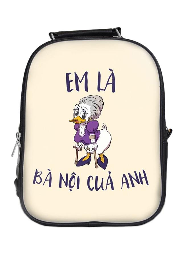 Balo In Hình Em Là Bà Nội Của Anh BLFU141