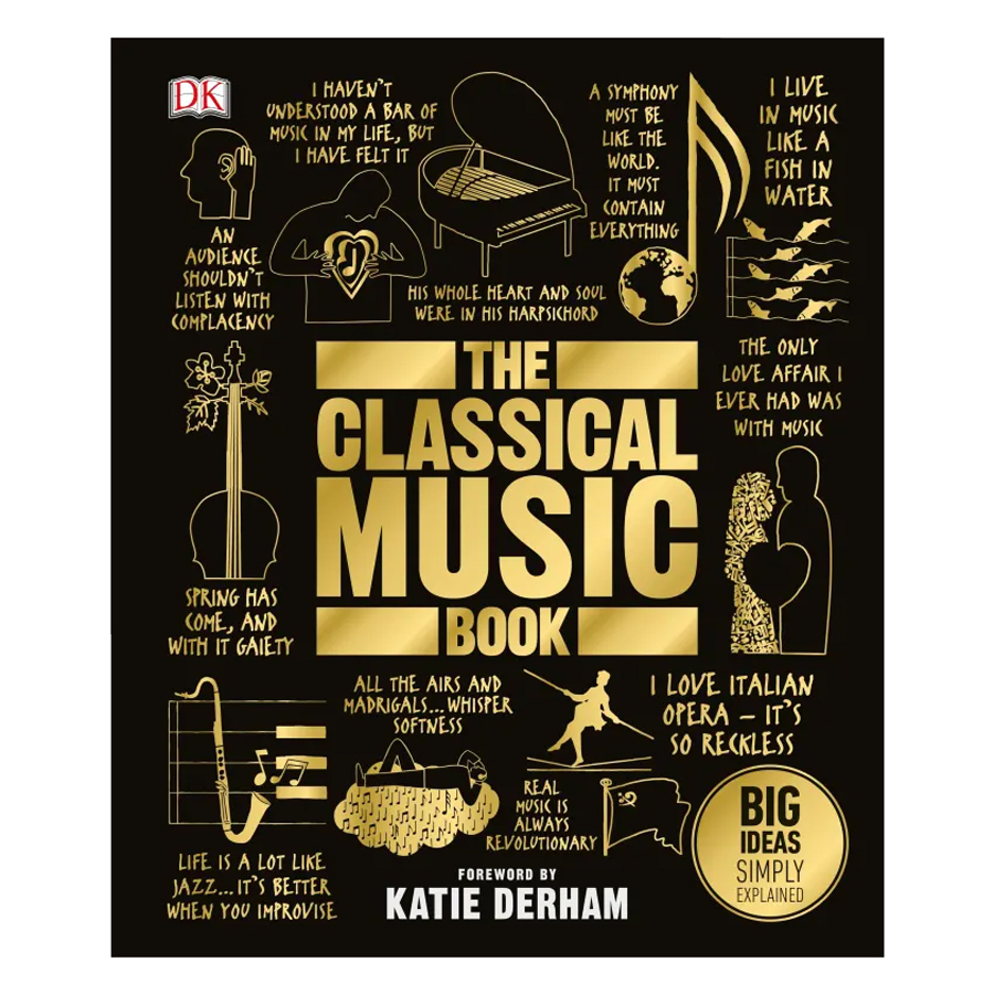 The Classical Music Book - 1836132 , 8242223011711 , 62_13758659 , 594000 , The-Classical-Music-Book-62_13758659 , tiki.vn , The Classical Music Book