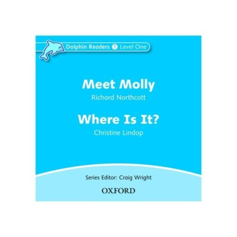Dolphin Readers Level 1: Meet Molly / Where Is It?(Audio CD)