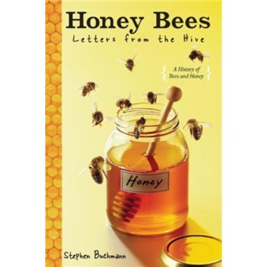 Honey Bees: Letters from the Hive - 1231011 , 3720596122128 , 62_5251383 , 1897000 , Honey-Bees-Letters-from-the-Hive-62_5251383 , tiki.vn , Honey Bees: Letters from the Hive