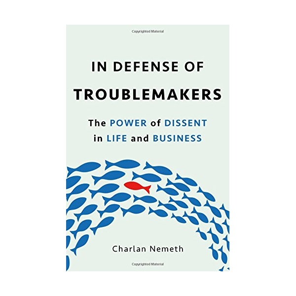 In Defense Of Troublemakers - 779032 , 8268510413600 , 62_11446453 , 726000 , In-Defense-Of-Troublemakers-62_11446453 , tiki.vn , In Defense Of Troublemakers