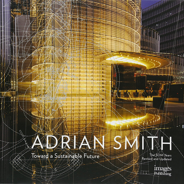 The Architecture Of Adrian Smith - 4874406945717,62_2582307,1830000,tiki.vn,The-Architecture-Of-Adrian-Smith-62_2582307,The Architecture Of Adrian Smith