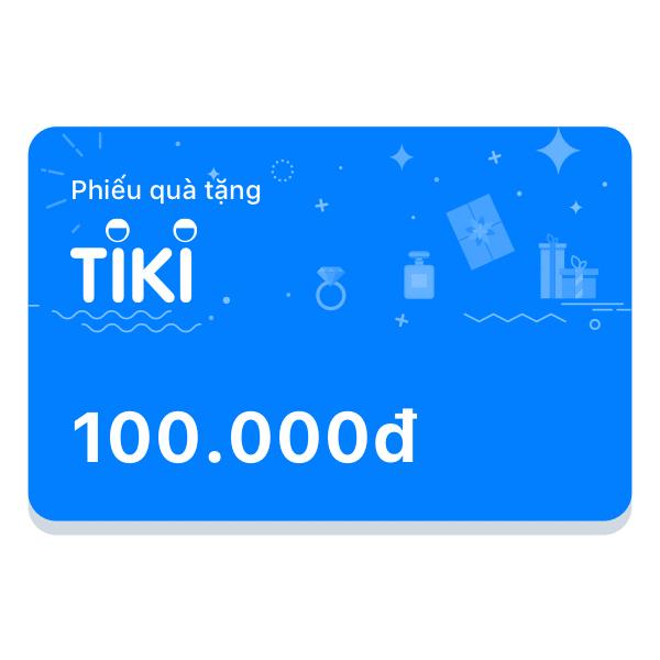Phiếu Quà Tặng Tiki 100.000đ
