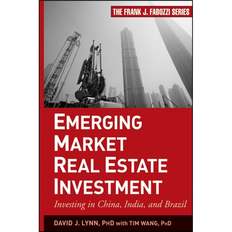 Emerging Market Real Estate Investment: Investing in China India and Brazil - 4574304 , 3168339686580 , 62_9161615 , 1134000 , Emerging-Market-Real-Estate-Investment-Investing-in-China-India-and-Brazil-62_9161615 , tiki.vn , Emerging Market Real Estate Investment: Investing in China India and Brazil